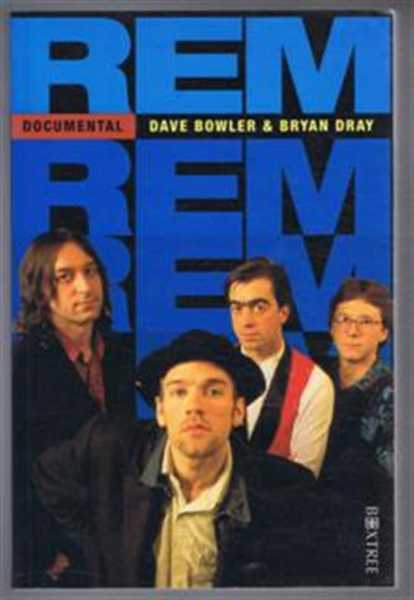 R.E.M. Documental, Dave Bowler & Bryan Dray