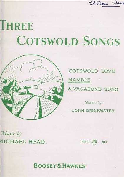 Three Cotswold Songs: Mamble, Words by John Drinkwater, Music by Michael Head