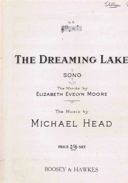 The Dreaming Lake, song, Words by Elizabeth Evelyn Moore, music by Michael Head