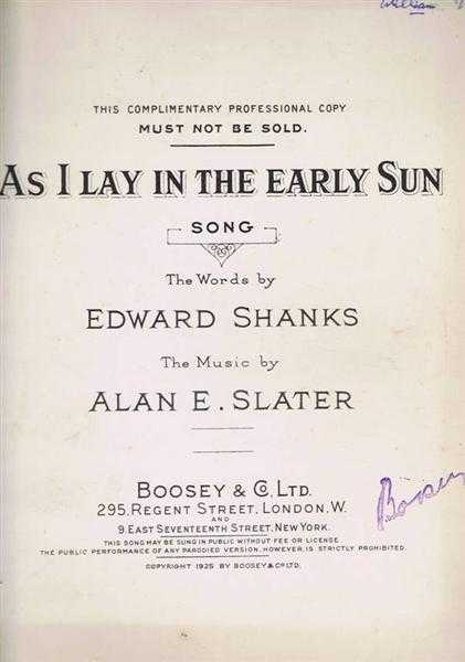 As I Lay in the Early Sun, song, Words by Edward Shanks, Music by Alan E Slater
