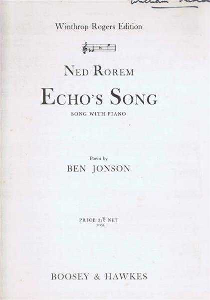 Echo's Song, Song with Piano. Winthrop Rogers Edition, Poem by Ben Johnson, music by Ned Rorem
