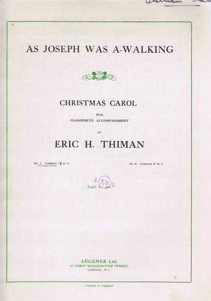 As Joseph Was a-Walking, Christmas Carol with Pianoforte Accompaniment, No.1 C sharp to E., Music by Eric H Thiman, Traditional Words