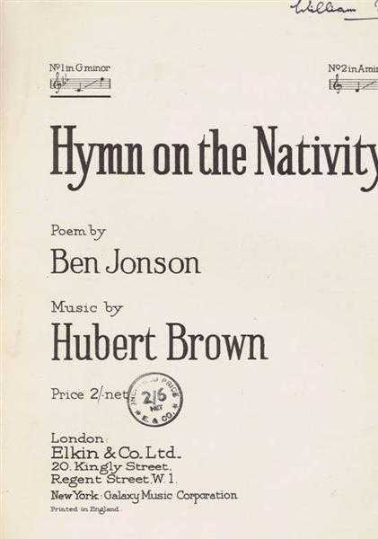 Hymn on the Nativity: I sing the birth was born to-night. No. 1 in G minor, Music by Hubert Brown, Poem by Ben Jonson