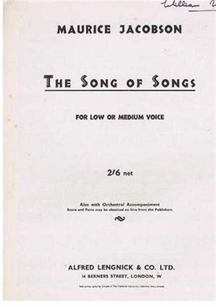 The Song of Songs, for Low or Medium Voice, score for voice and piano, Maurice Jacobson