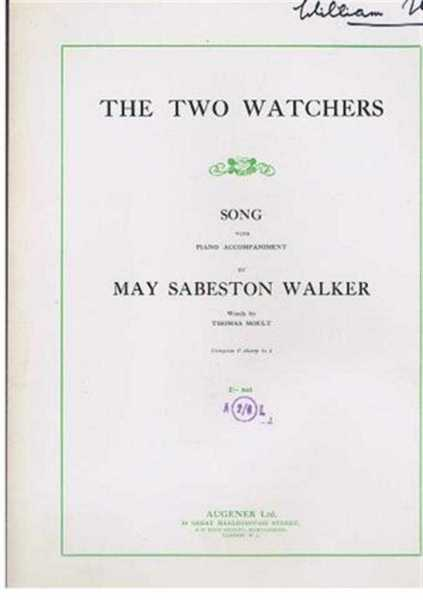 The Two Watchers, song with piano accompaniment, May Sabeston Walker, words by Thomas Moult