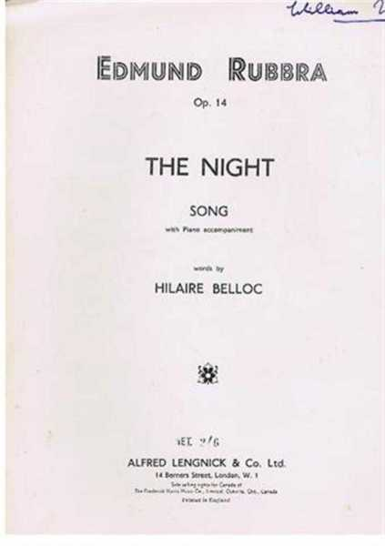 The Night, Opus 14, song with piano accompaniement, music by Edmund Rubbra, words by Hilaire Belloc