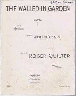 The Walled-In Garden - Song, Music by Roger Quilter, words by Arthur Heald