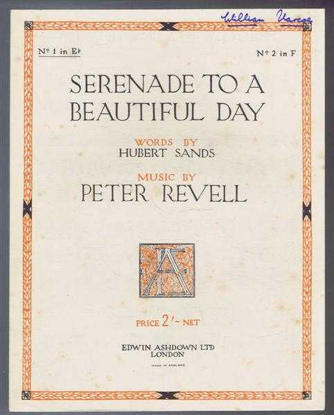 Serenade to a Beautiful Day. No1 In e flat. Voice with piano, Music by Peter Revell; Words by Hubert Sands