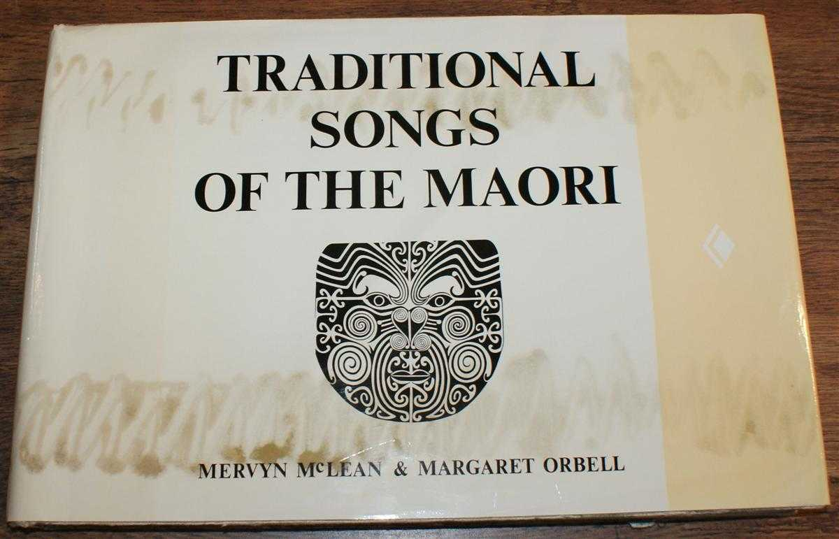 Traditional Songs of the Maori, Mervyn McLean and Margaret Orbell