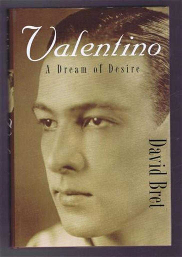 Valentino, A Dream of Desire, David Bret