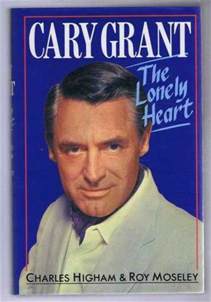 Image for Cary Grant, The Lonely Heart