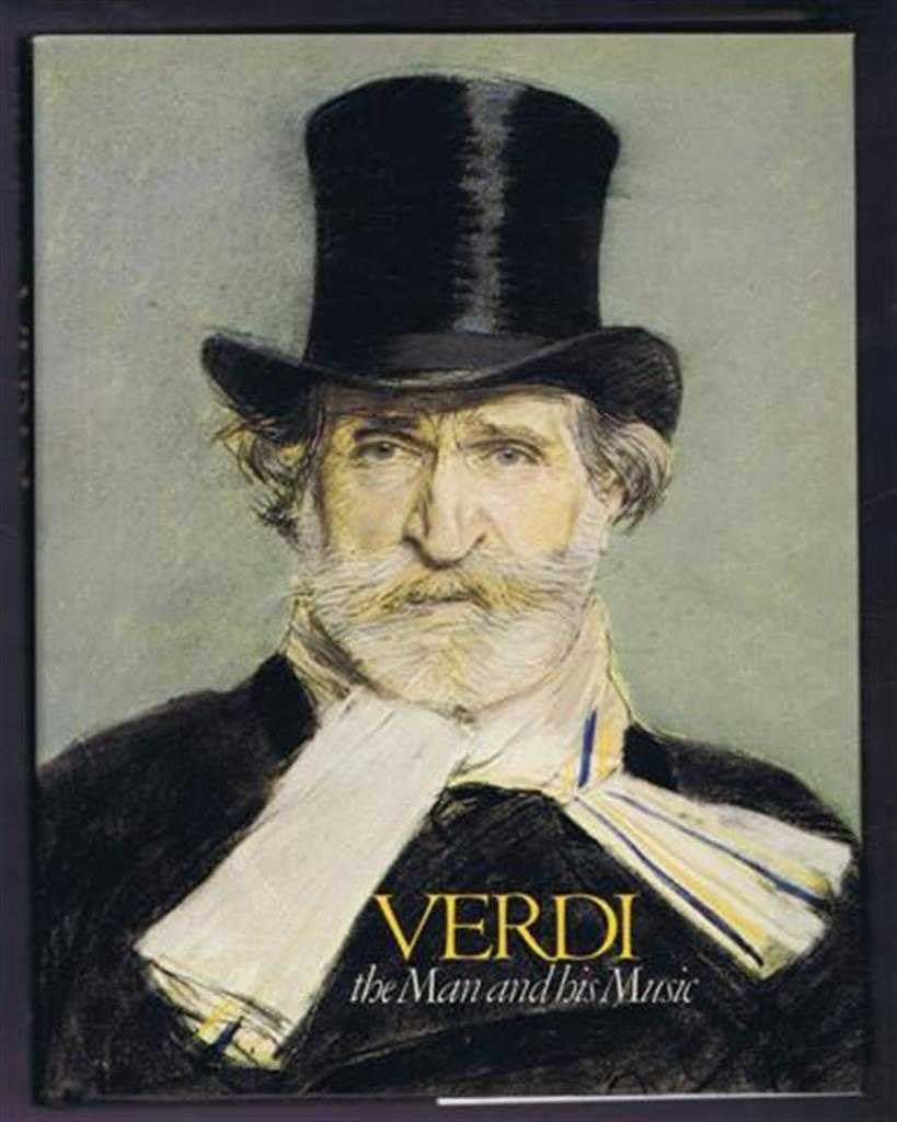 Verdi, the Man and his Music, Paul Hume
