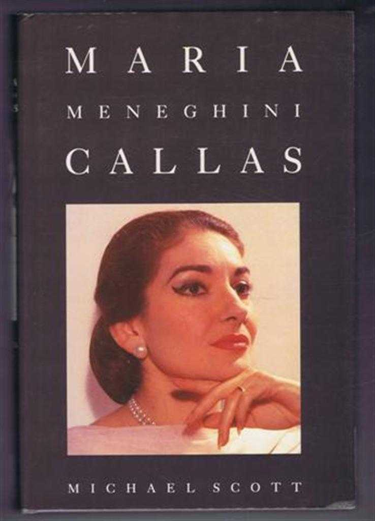 Maria Meneghini Callas, Michael Scott