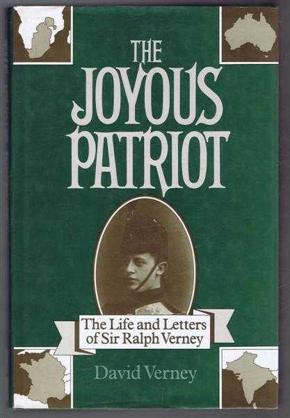 The Joyous Patriot, the Life and Letters of Sir Ralph Verney 1900-1916, David Verney