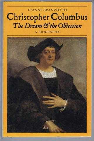 Image for Christopher Columbus, The Dream & the Obsession. A Biography