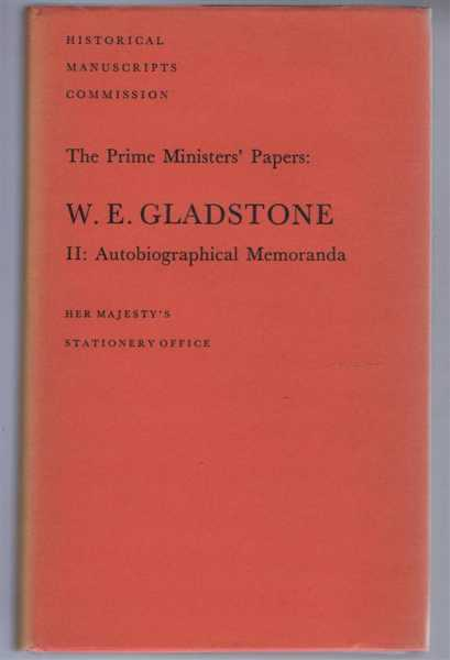 Image for The Prime Ministers' Papers: W E Gladstone, II: Autobiographical Memoranda