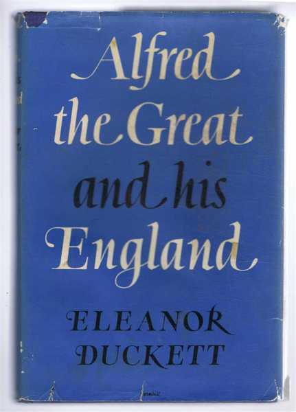 Image for Alfred the Great and His England