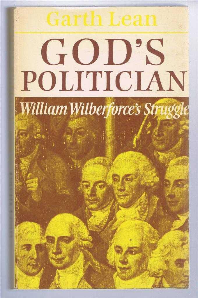 Image for God's Politician. William Wilberforce's Struggle