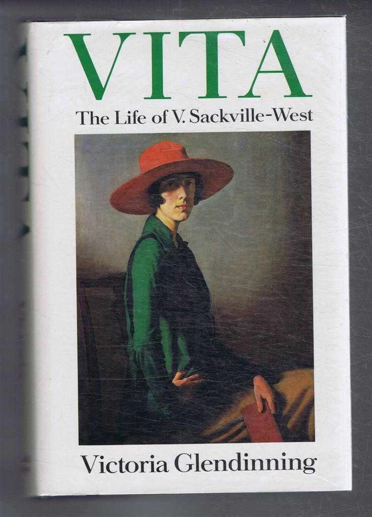Vita, The Life of V Sackville-West, Victoria Glendinning