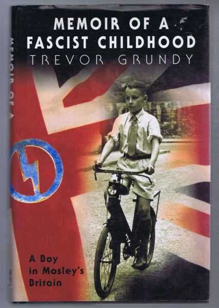Image for Memoir of a Fascist Childhood, a Boy in Mosley's Britain