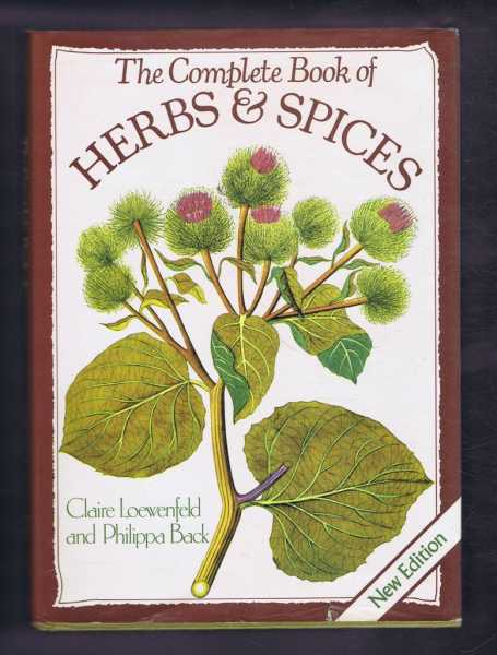 The Complete Book of Herbs and Spices, Claire Loewenfeld and Philippa Beck