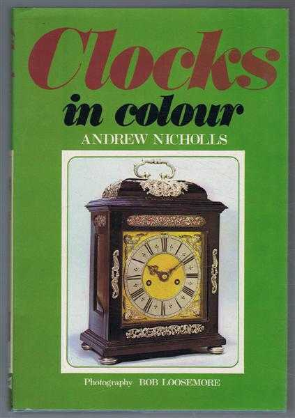 Clocks in Colour, Andrew Nicholls