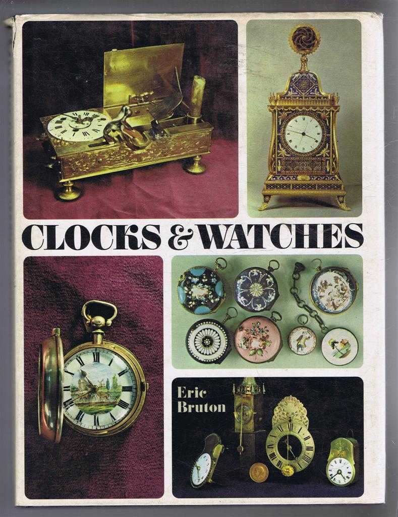 Clocks & Watches, Eric Bruton