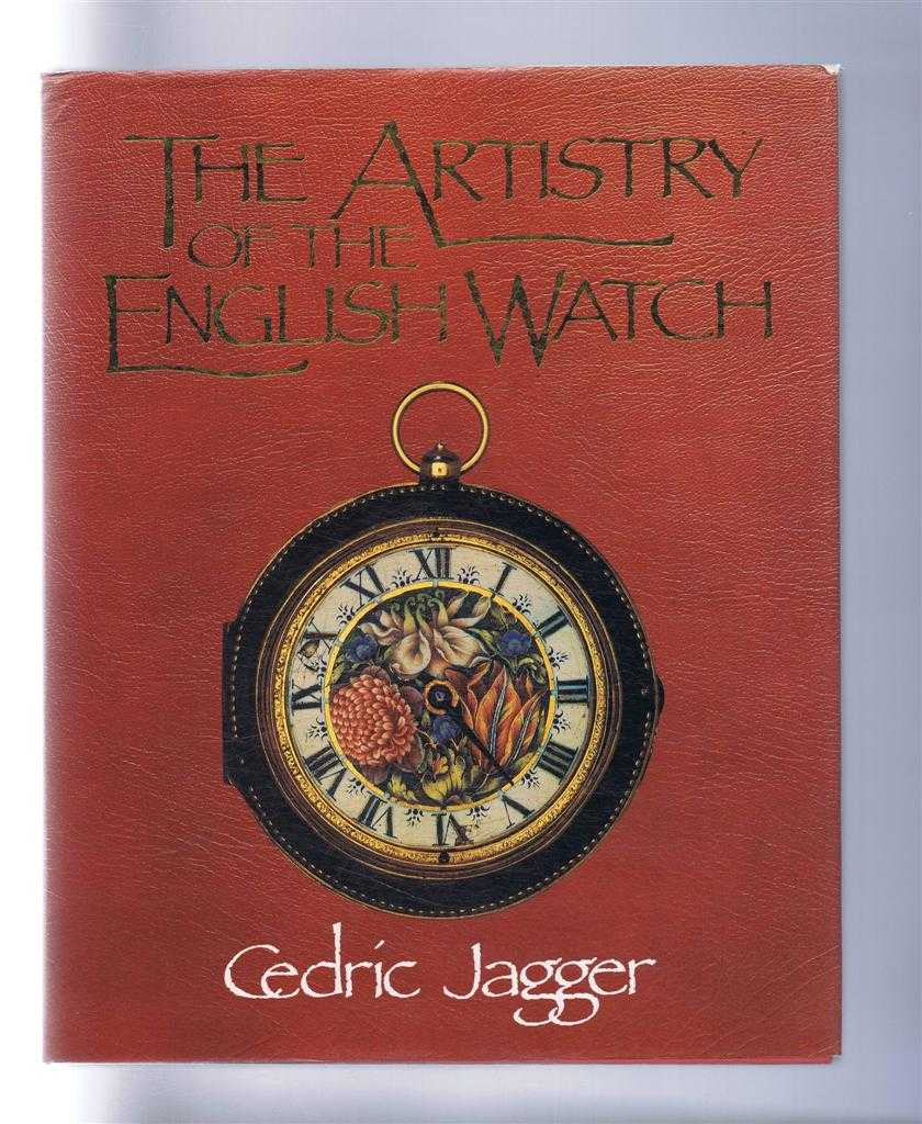 The Artistry of the English Watch, Cedric Jagger