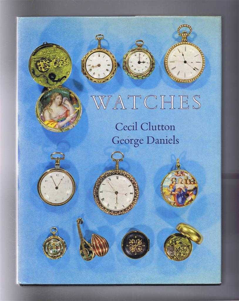 Watches, Cecil Clutton; George Daniels