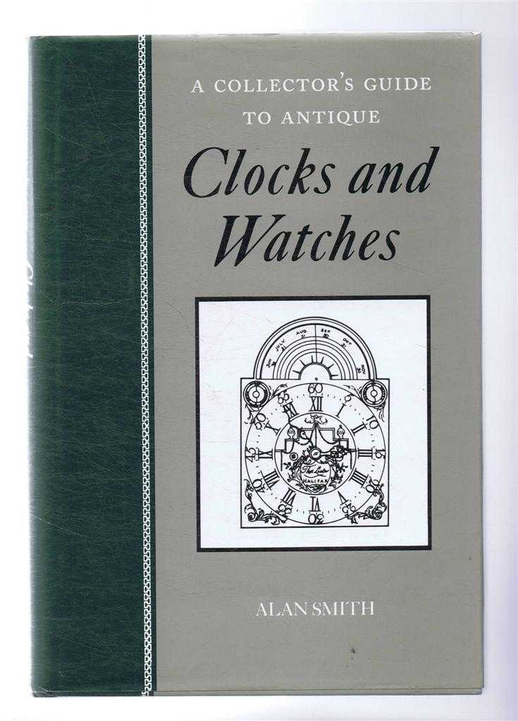 Image for A Collector's Guide to Antique Clocks and Watches