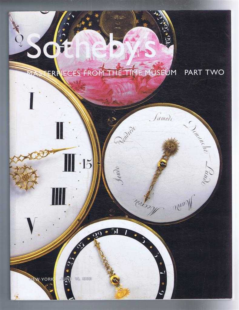 Image for Masterpieces from the Time Museum, Part Two (II). Sotheby's Catalogue for Auction at New York on Wednesday June 19 2002