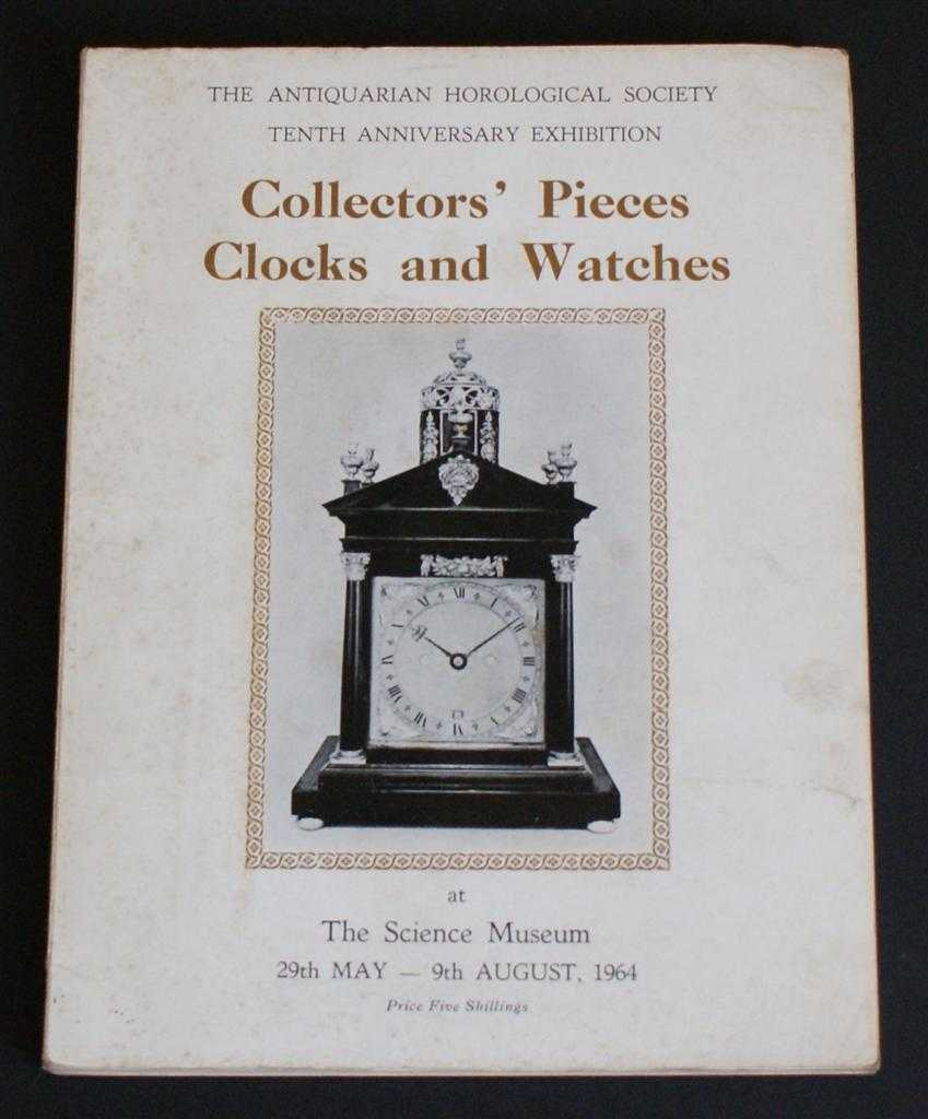 Image for The Antiquarian Horological Society Tenth Anniversary Exhibition - Collectors' Pieces Clocks and Watches