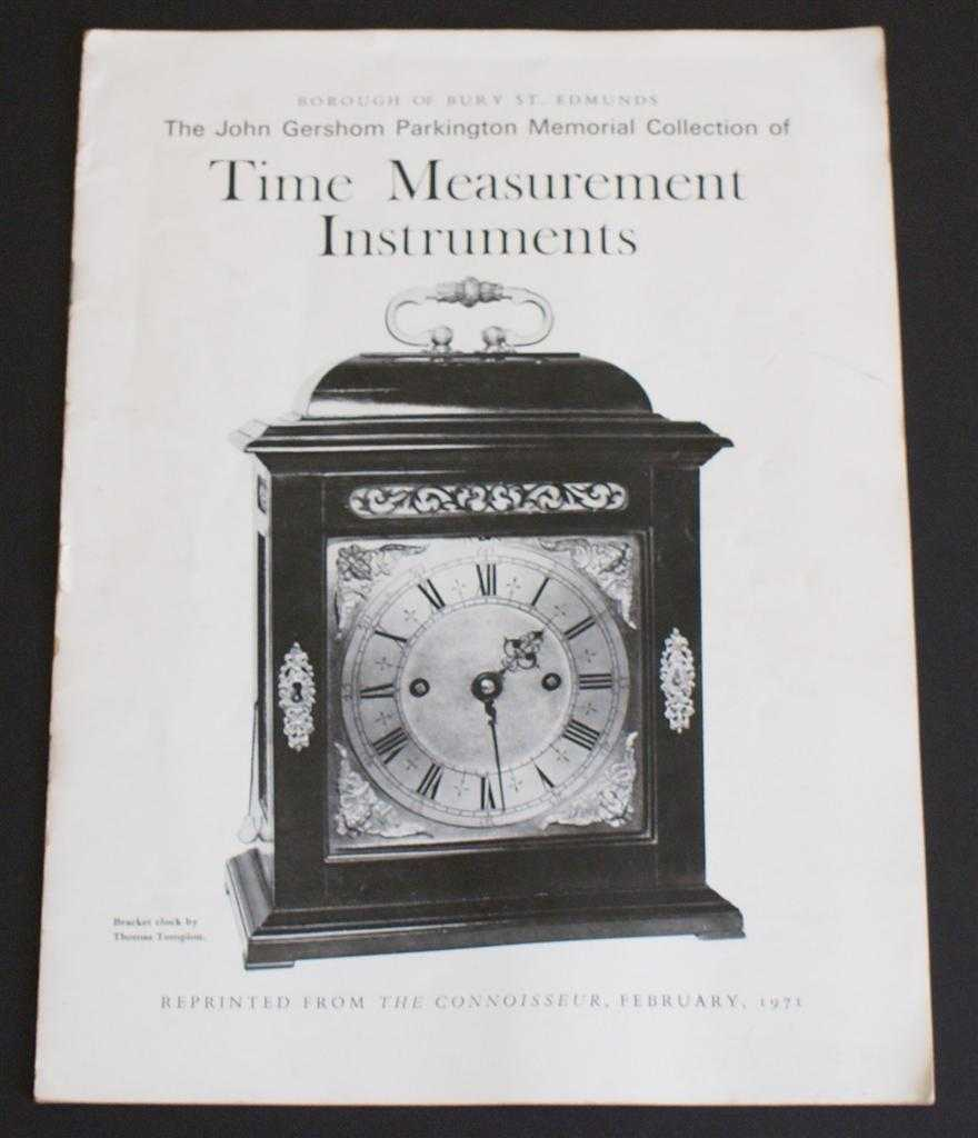 The John Parkington Memorial Collection of Time Measurement Instruments, Based on a Catalogue compiled by S. Benson Beevers; Editor L. G. G. Ramsey