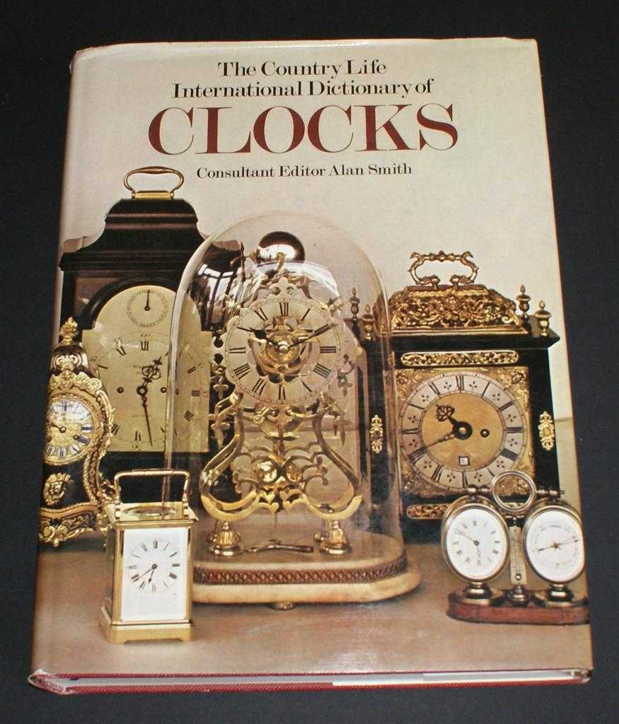 Image for The Country Life International Dictionary of Clocks