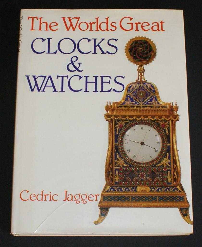 Image for The Worlds Great Clocks & Watches