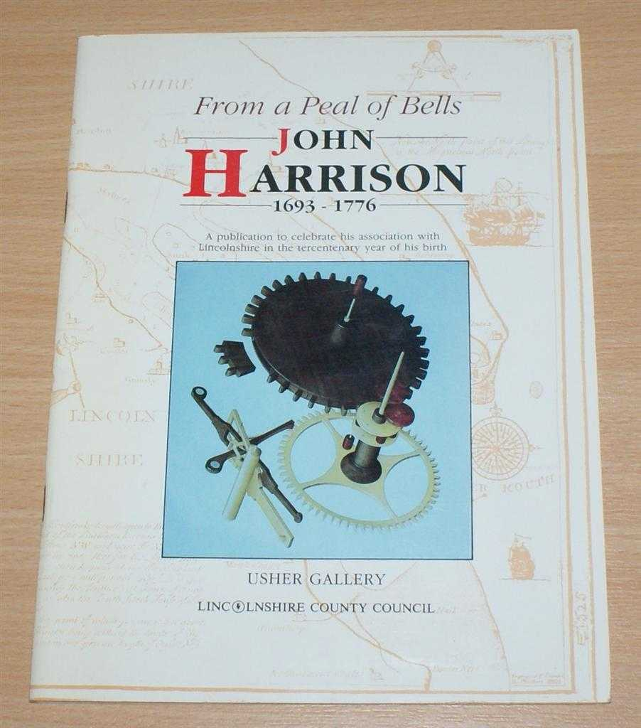 Image for From a Peal of Bells: John Harrison 1693-1776