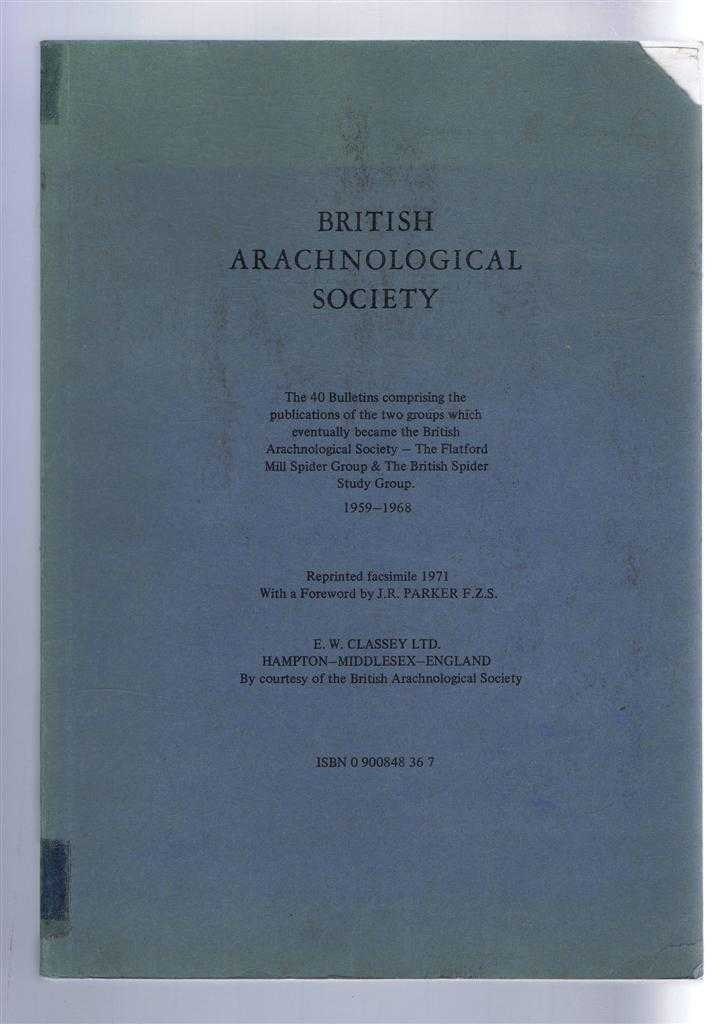 Image for British Arachnological Society: The 40 Bulletins comprising the publications of the two groups which eventually became the British Arachnological Society - The Flatford Mill Spider Group & The British Spider Study Group 1959 - 1968