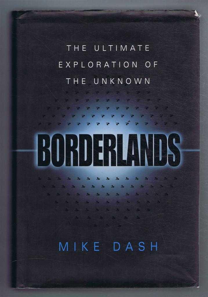 Borderlands, Mike Dash