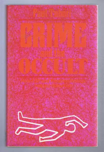 Crime and the Occult, A Forensic Study, Paul Tabori