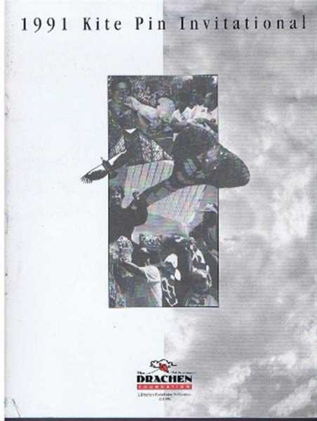 1991 Kite Pin Invitational, Benjamin Ruhe, Ali Fujino, edited by Kathryn Preciado