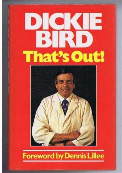That's Out, Dickie Bird, Foreword by Dennis Lillee