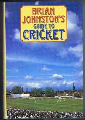 Brian Johnston's Guide to Cricket, Brian Johnston