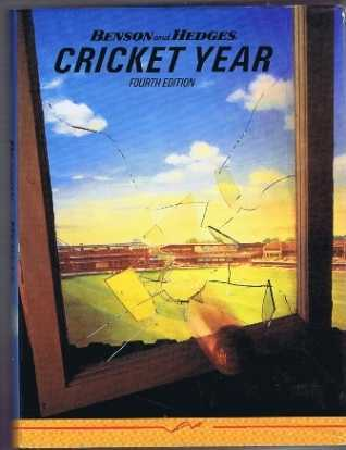 Benson and Hedges Cricket Year, Fourth edition, September 1984 to September 1985, edited by David Lemmon and Tony Lewis