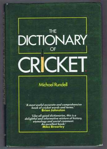 The Dictionary of Cricket, Michael Rundell