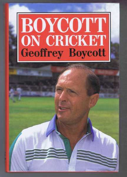 Boycott on Cricket, Geoffrey Boycott
