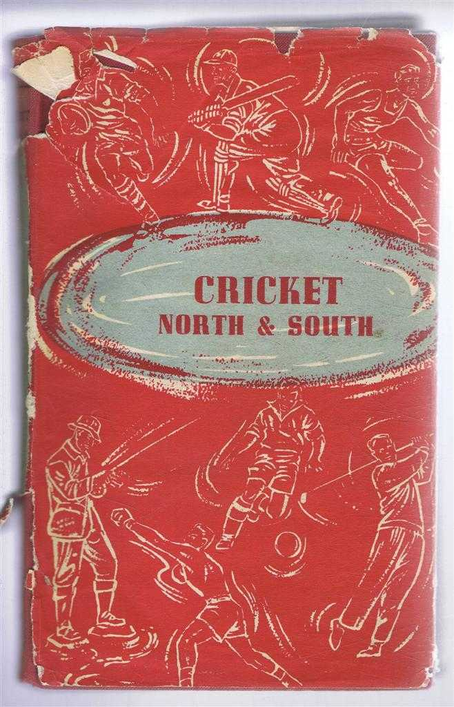 Cricket, North and South, Extracts from Mainly Middlesex and Lancashire Hot-Pot, T C F Prittie