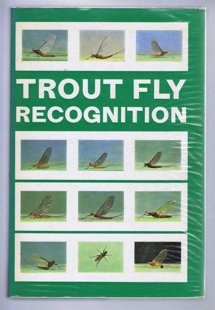 Trout Fly Recognition, John Goddard; John Veniard; introduction by David Jacques