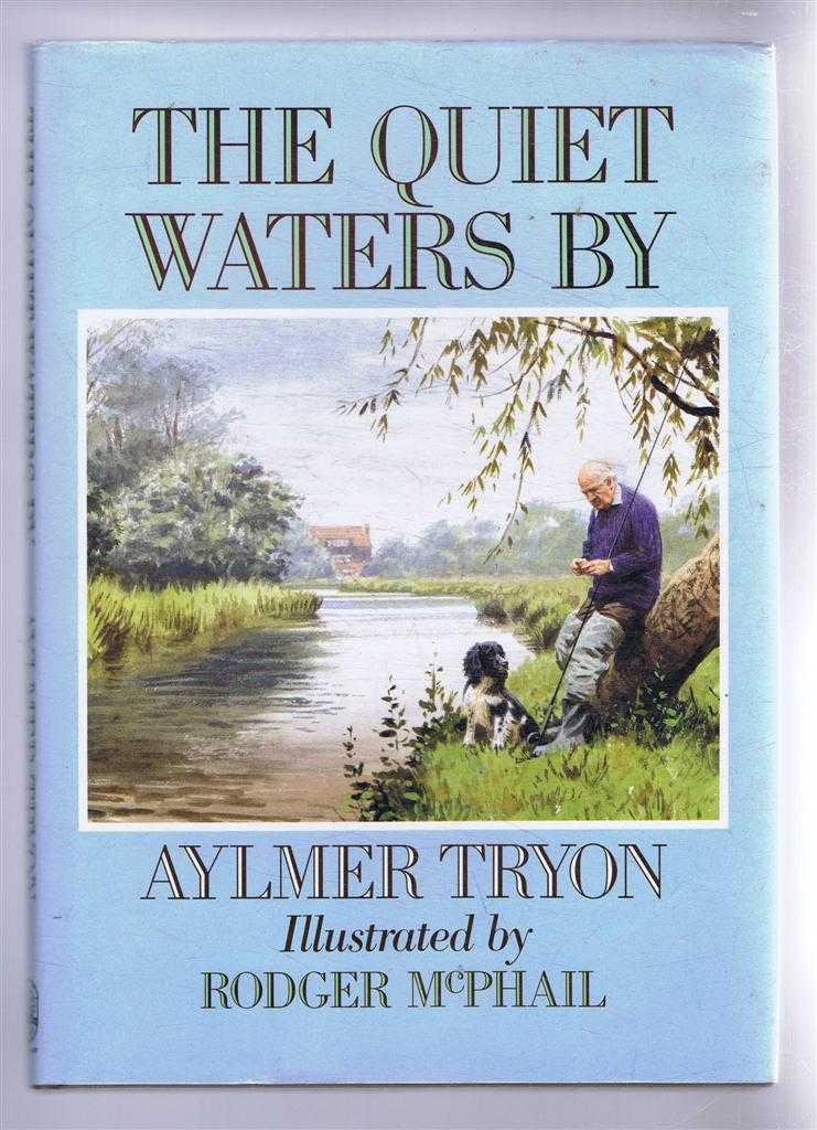The Quiet Waters By, Aylmer Tryon