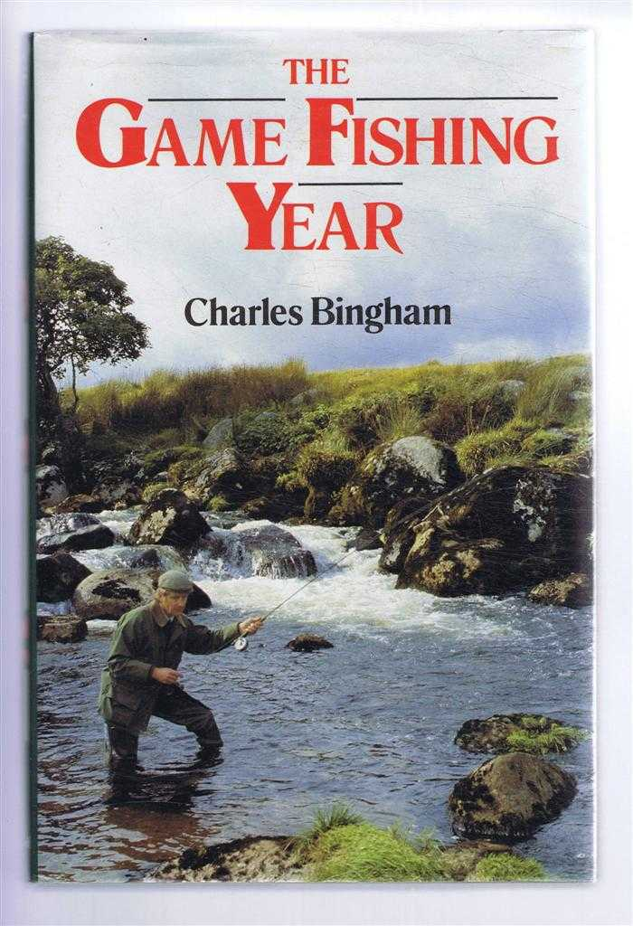 The Game Fishing Year, Charles Bingham