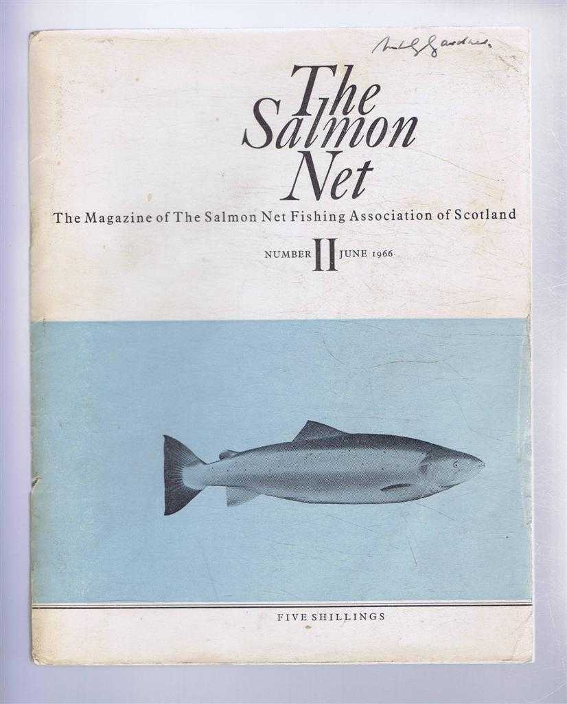 The Salmon Net. The Magazine of The Salmon Net Fishing Association of Scotland. Number II, June 1966, A McKendrick & W G Bradfield (eds). I C Currie; Richard L Saunders; Niall Campbell; etc.